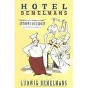 Book Report: Hotel Bemelmans