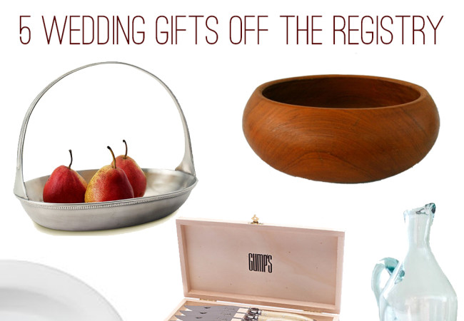 july 28 2015 5 off the registry wedding gift ideas wedding season is ...