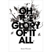 Book Report: Oh the Glory of it All