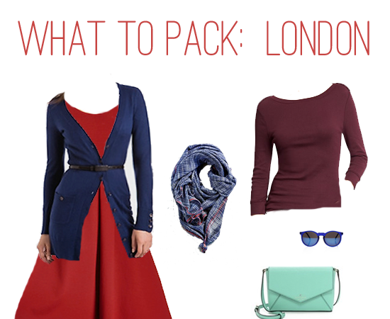 What to Pack: 6 Weeks in London